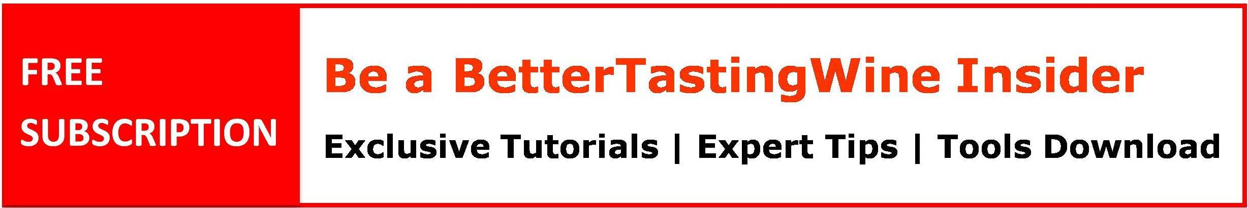 BetterTastingWine Wine Tips and News Subscription